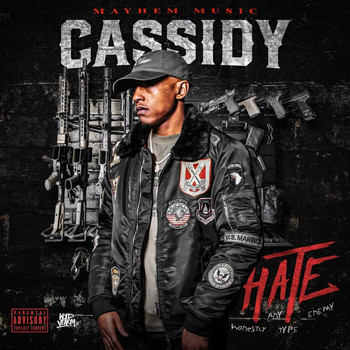 Cassidy - Hate (Explicit)