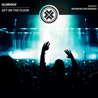 Glorious - Get On The Floor