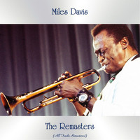 Miles Davis - The Remasters (All Tracks Remastered)