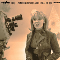 Lulu - Something To Shout About At The BBC