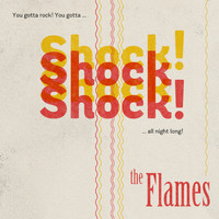 The Flames - Shock Shock