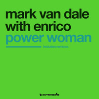 Mark Van Dale With Enrico - Power Woman (Vengaboys Remix)