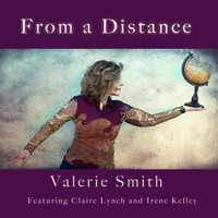 Valerie Smith - From a Distance (feat. Claire Lynch & Irene Kelley)