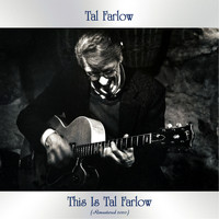 Tal Farlow - This Is Tal Farlow (Remastered 2020)