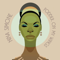 Nina Simone - Liberian Calypso / I Sing Just To Know That I'm Alive