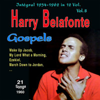 Harry Belafonte - Tribute to Harry Belafonte - Integral 1954-1962 - Vol. 8: Gospels