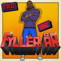Stress - Fyller År (Explicit)