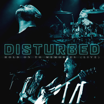 Disturbed - Hold on to Memories (Live)