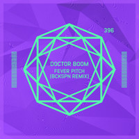 Doctor Boom - Fever Pitch