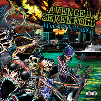 Avenged Sevenfold - Live in the LBC (Explicit)