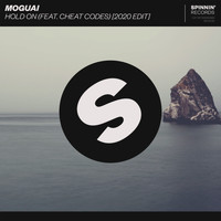 Moguai - Hold On (feat. Cheat Codes) (2020 Edit)