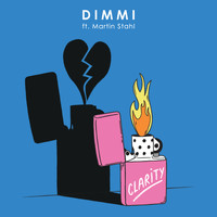 DIMMI - Clarity (feat. Martin Stahl)