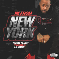 Royal Flush - I'm From New York (Explicit)