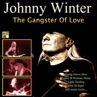Johnny Winter - The Gangster of Love