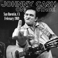 Johnny Cash - Johnny Cash (Live at San Quentin State Prison, February 1969 [Explicit])
