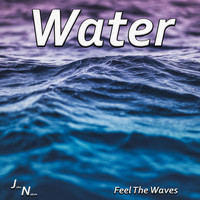 John Nature - Water - Feel The Waves