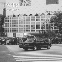 Christopher - Traffic
