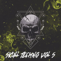 Various Artist - Skull Techno Vol. 5