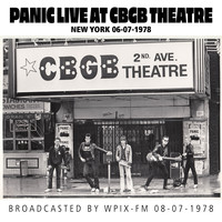 Panic - Panic Live at CBGB Theatre, New York, 06-07-1978