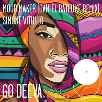 Simone Vitullo - Mood Maker (Daniel Rateuke Remix)