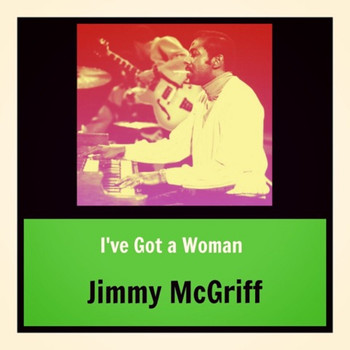 Jimmy McGriff - I've Got a Woman