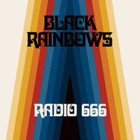 Black Rainbows - Radio 666