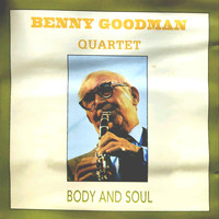 Benny Goodman - Body and Soul (Quartet)