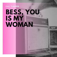 Cal Tjader - Bess, You Is My Woman