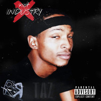 Taz - Not Industry (Explicit)