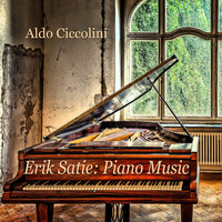 Aldo Ciccolini - Erik Satie: Piano Music