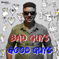 Cello - Bad Guys Good Guys