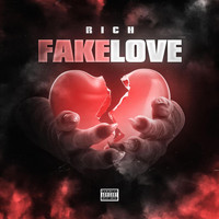 Rich - Fake Love (Explicit)