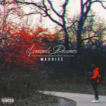 Maurice - Nomadic Dreams (Explicit)