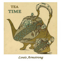 Louis Armstrong - Tea Time