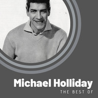 Michael Holliday - The Best of Michael Holliday