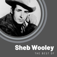 Sheb Wooley - The Best of Sheb Wooley