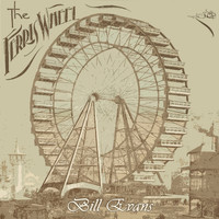 Bill Evans - The Ferris Wheel