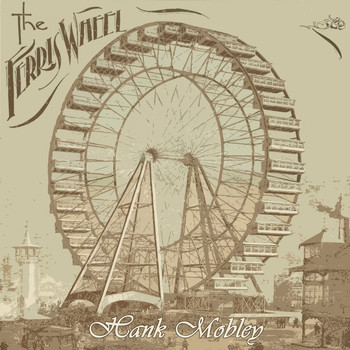 Hank Mobley - The Ferris Wheel