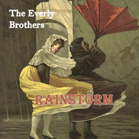 The Everly Brothers - Rainstorm