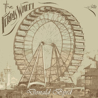 Donald Byrd - The Ferris Wheel