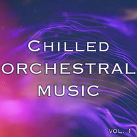 Royal Philharmonic Orchestra - Chilled Orchestra Music vol. 1