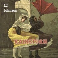 J.J. Johnson - Rainstorm