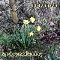 J.J. Johnson - Spring Awakening