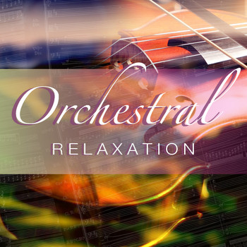 Royal Philharmonic Orchestra - Orchestral Relaxation