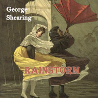 George Shearing - Rainstorm