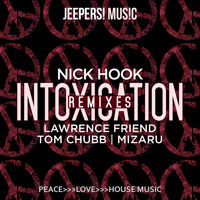 Nick Hook - Intoxication (Remixes)