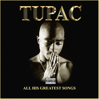 Tupac - All His Greatest Hits (Explicit)