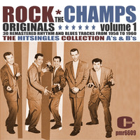 The Champs - Rock Originals, Volume 1
