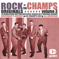 The Champs - Rock Originals, Volume 3