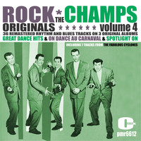 The Champs - Rock Originals, Volume 4